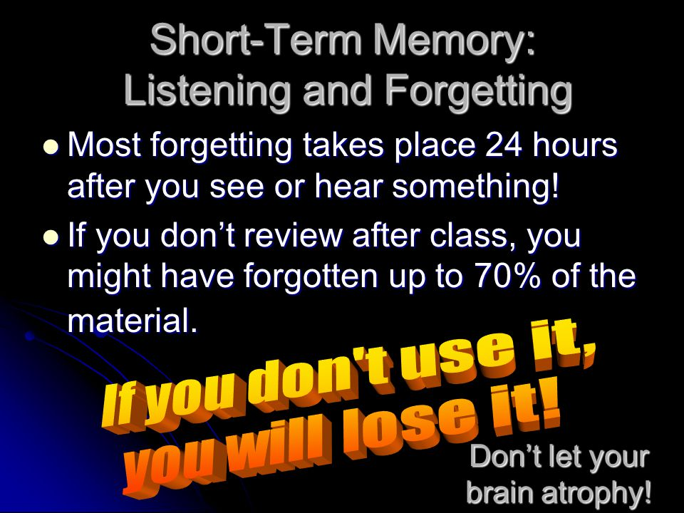 Short-Term Memory: Listening and Forgetting