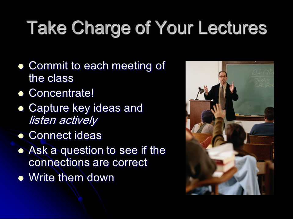 Take Charge of Your Lectures