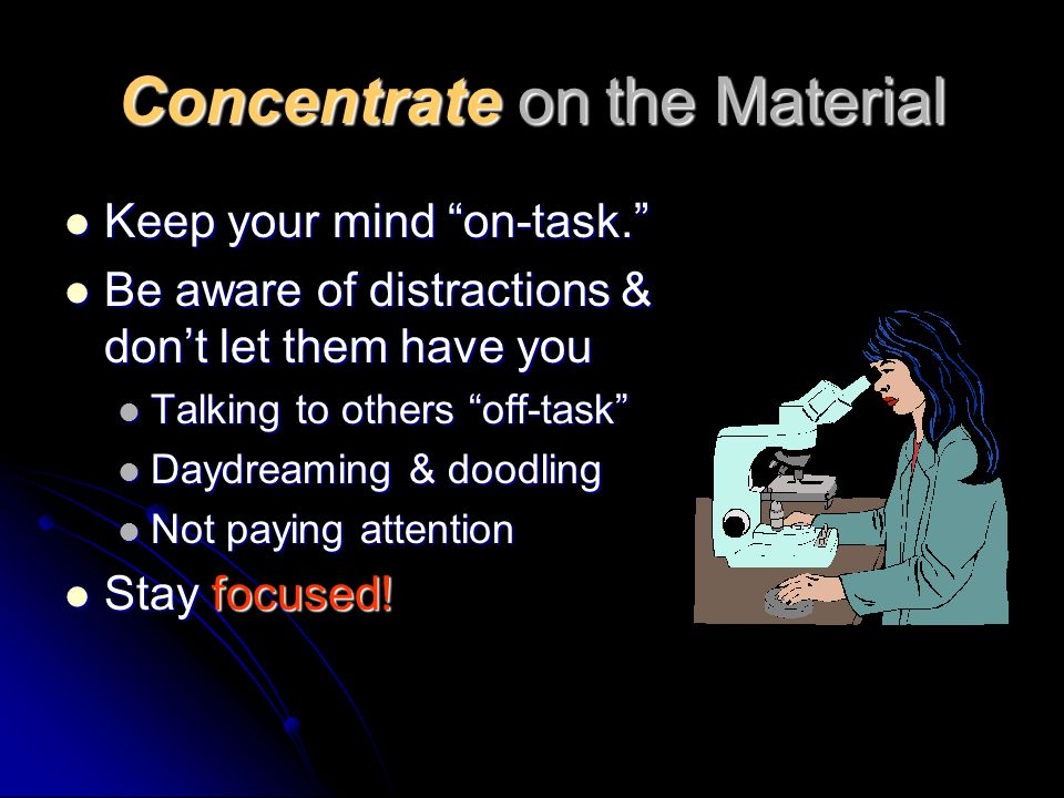 Concentrate on the Material