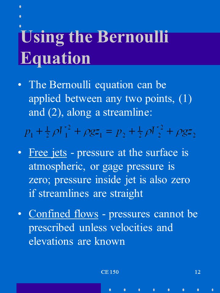 Using the Bernoulli Equation