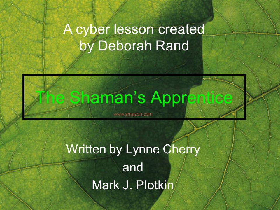 The Shaman's Apprentice - ppt download