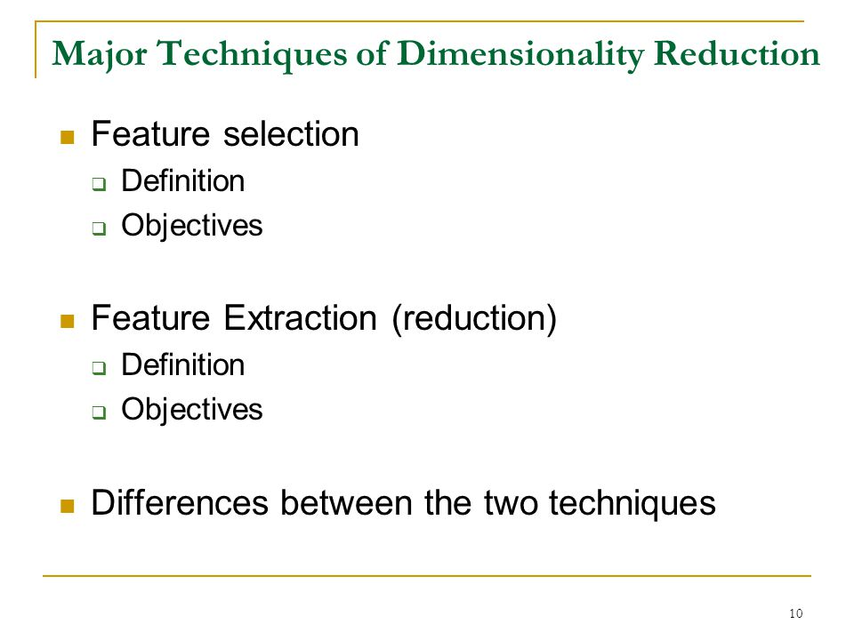 Major Techniques of Dimensionality Reduction