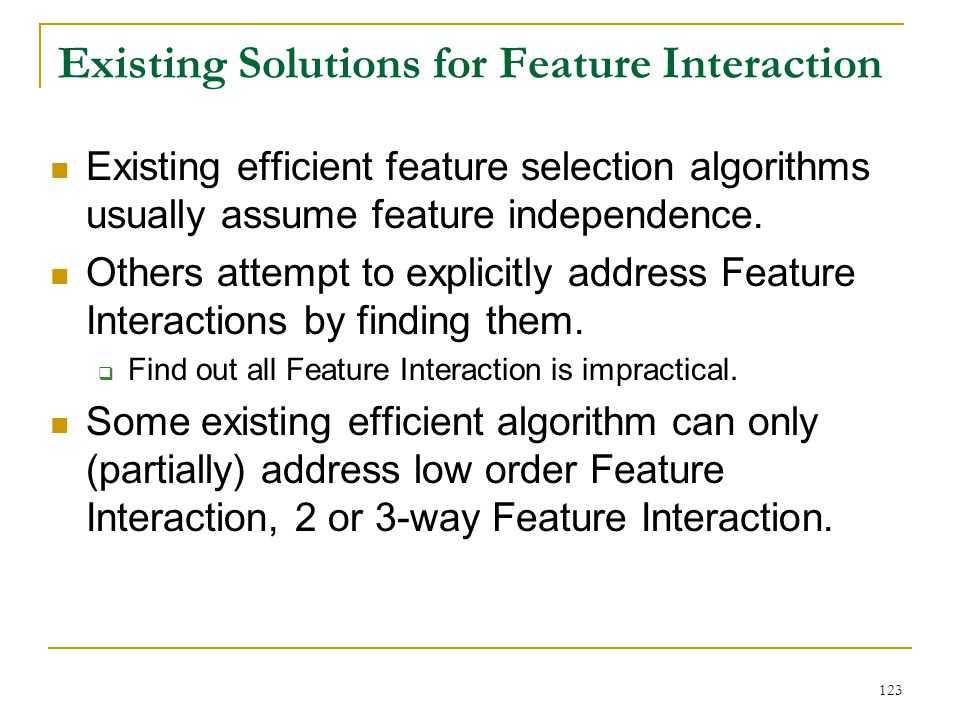 Existing Solutions for Feature Interaction
