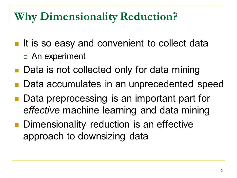 Why Dimensionality Reduction