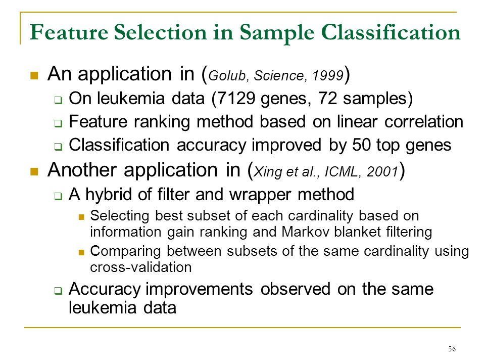 Feature Selection in Sample Classification