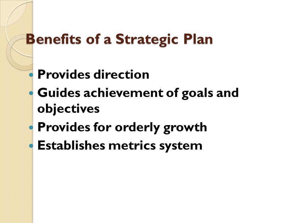 Benefits of a Strategic Plan
