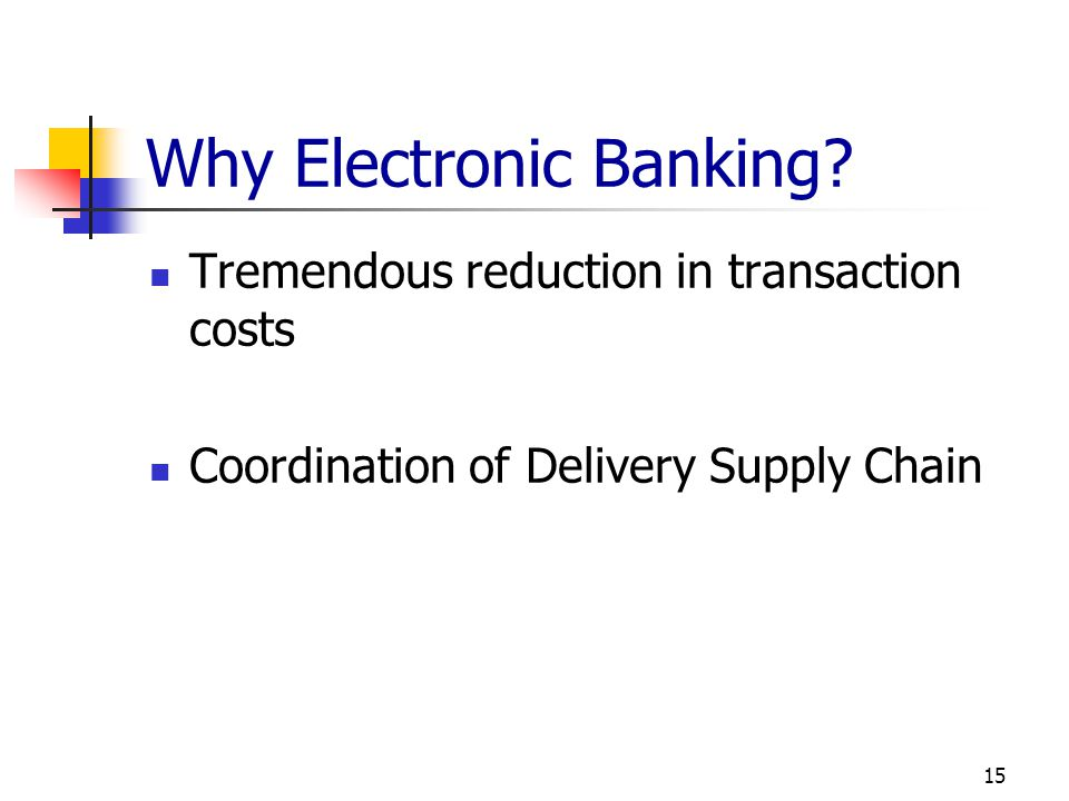 Why Electronic Banking