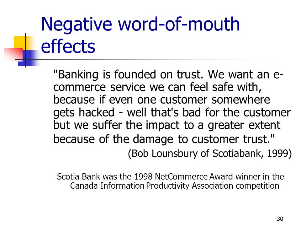 Negative word-of-mouth effects