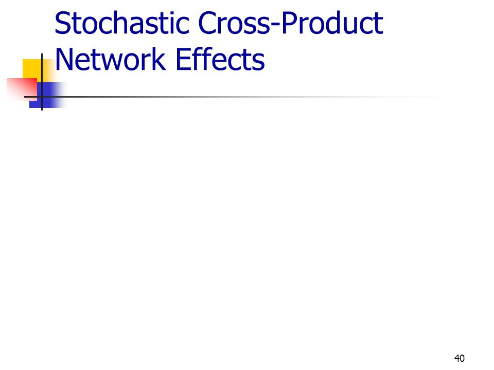 Stochastic Cross-Product Network Effects