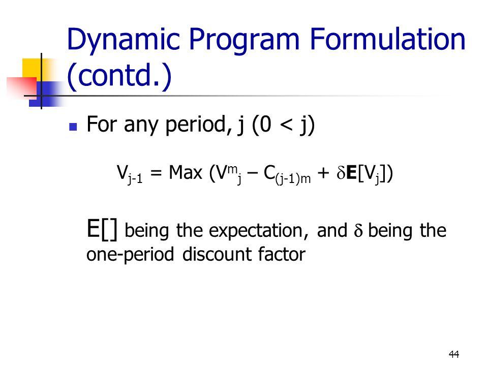 Dynamic Program Formulation (contd.)