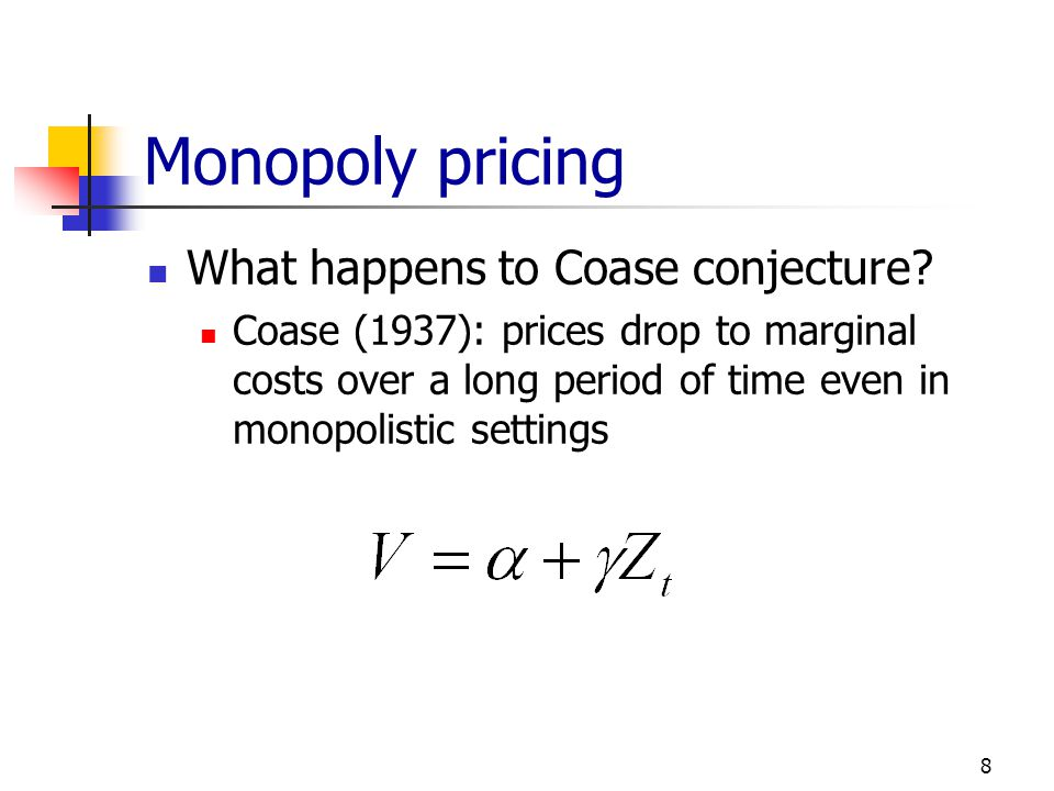 Monopoly pricing What happens to Coase conjecture