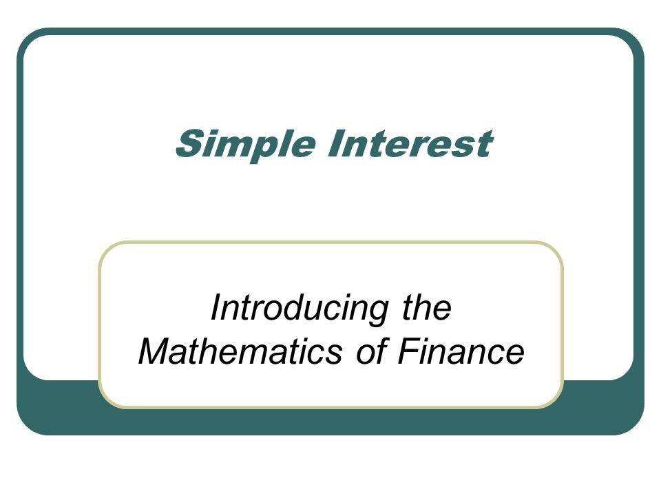Introducing the Mathematics of Finance