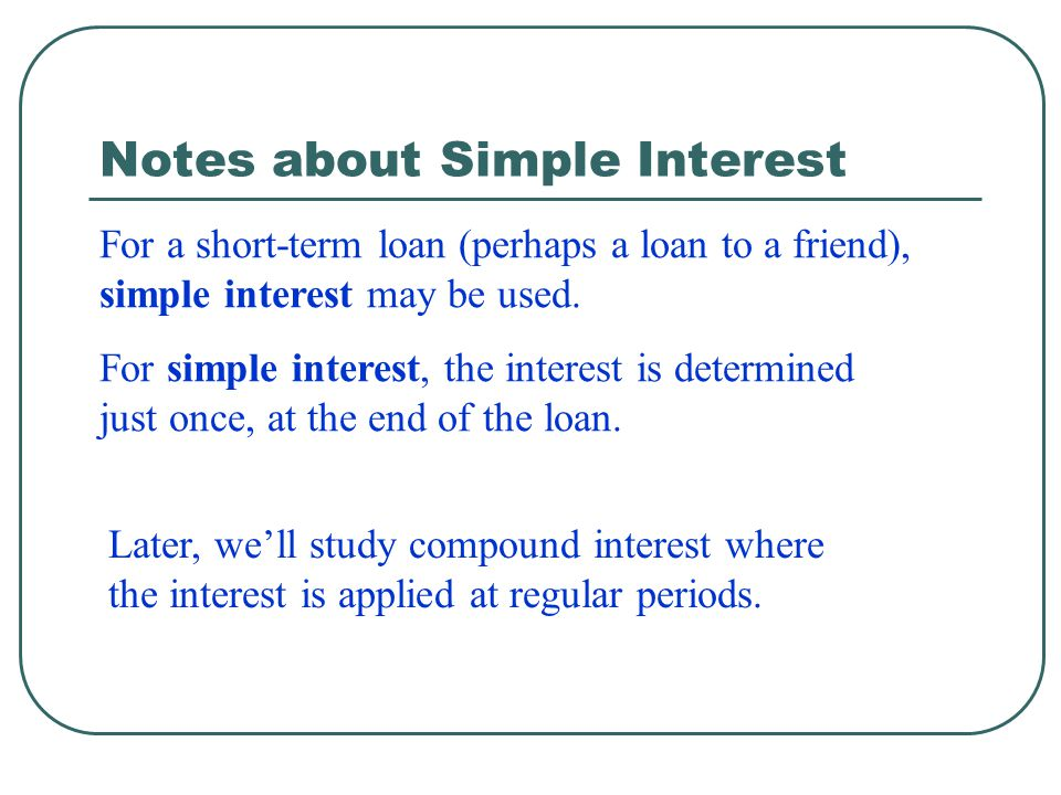 Notes about Simple Interest