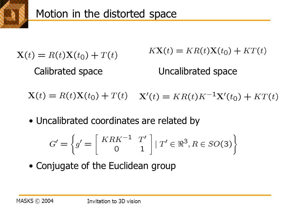 Motion in the distorted space