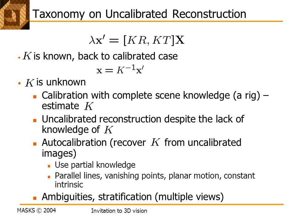Taxonomy on Uncalibrated Reconstruction