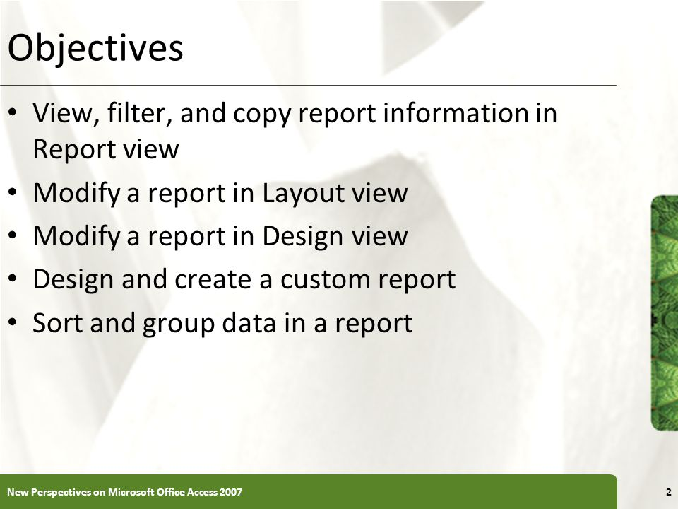 Objectives View, filter, and copy report information in Report view
