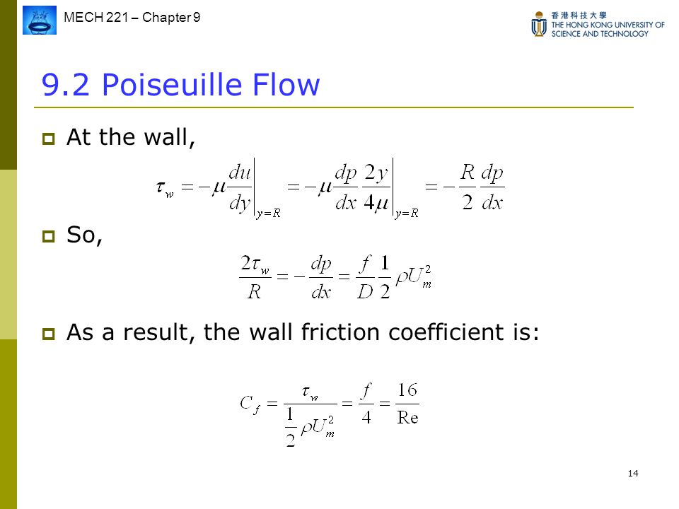 9.2 Poiseuille Flow At the wall, So,