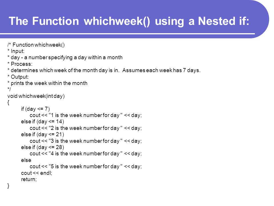 The Function whichweek() using a Nested if: