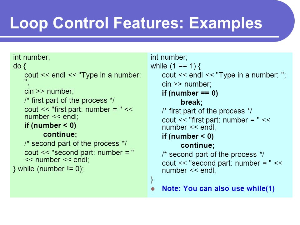 Loop Control Features: Examples