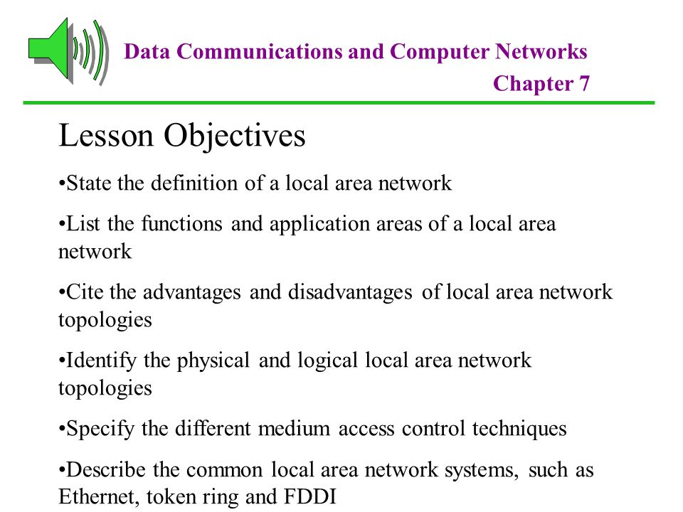 Lesson Objectives Data Communications and Computer Networks