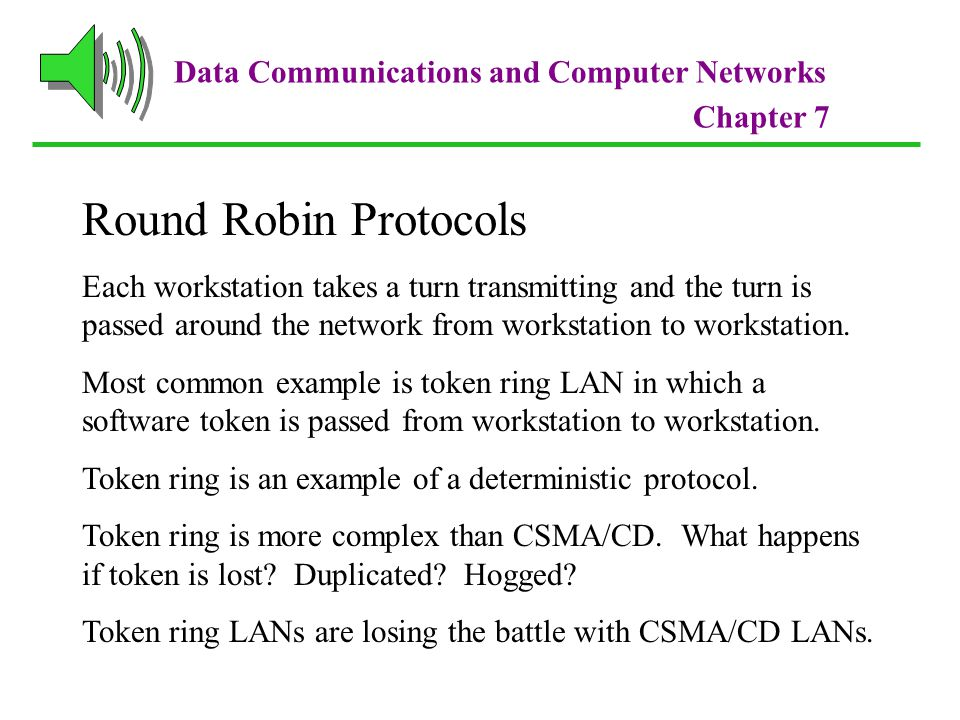 Round Robin Protocols Data Communications and Computer Networks
