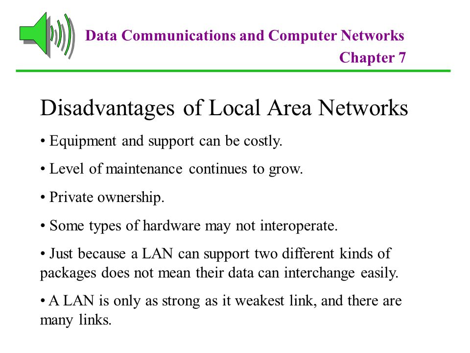 Disadvantages of Local Area Networks
