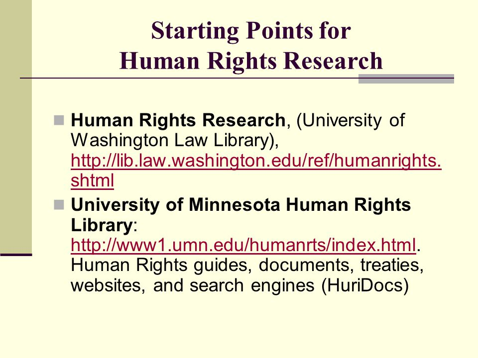 Starting Points for Human Rights Research