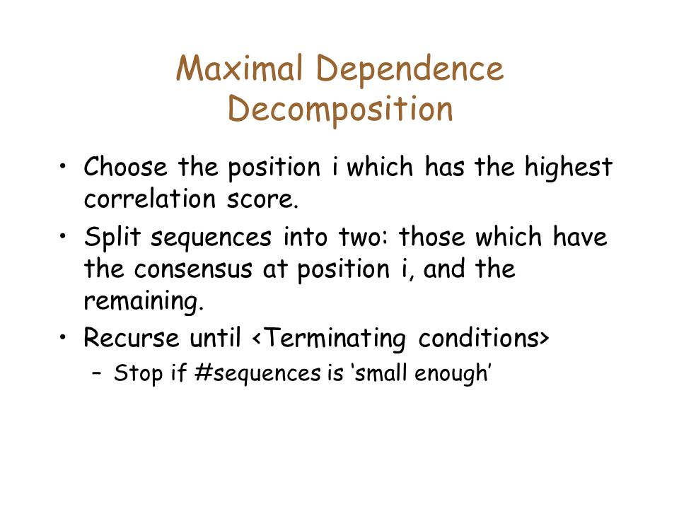 Maximal Dependence Decomposition