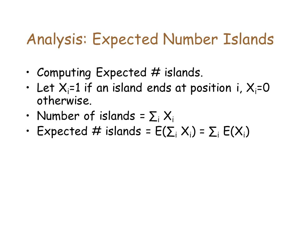 Analysis: Expected Number Islands