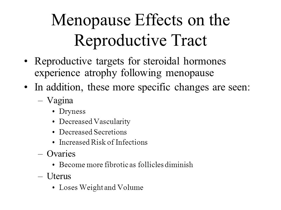 Menopause Effects on the Reproductive Tract