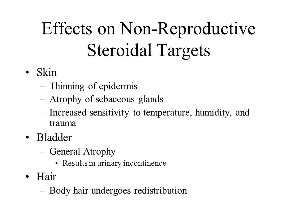 Effects on Non-Reproductive Steroidal Targets