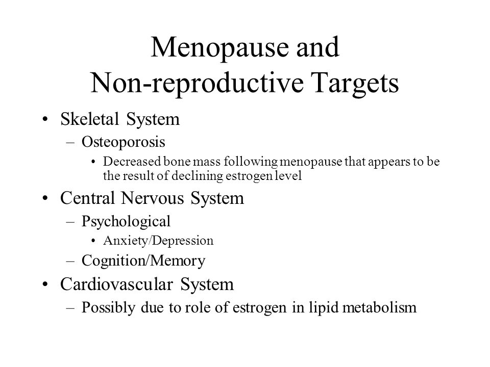 Menopause and Non-reproductive Targets