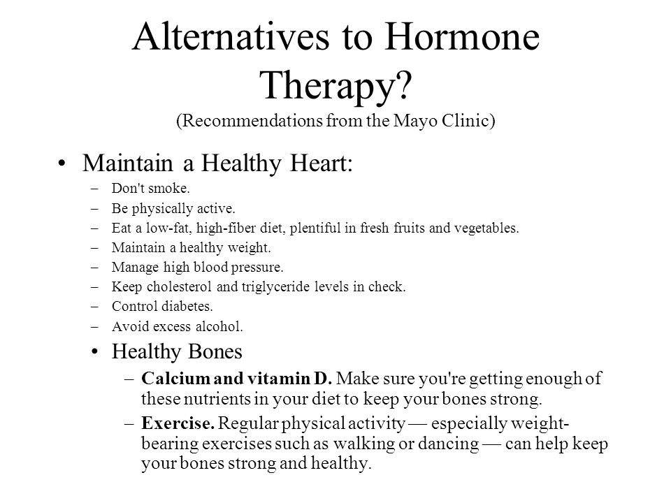 Alternatives to Hormone Therapy (Recommendations from the Mayo Clinic)