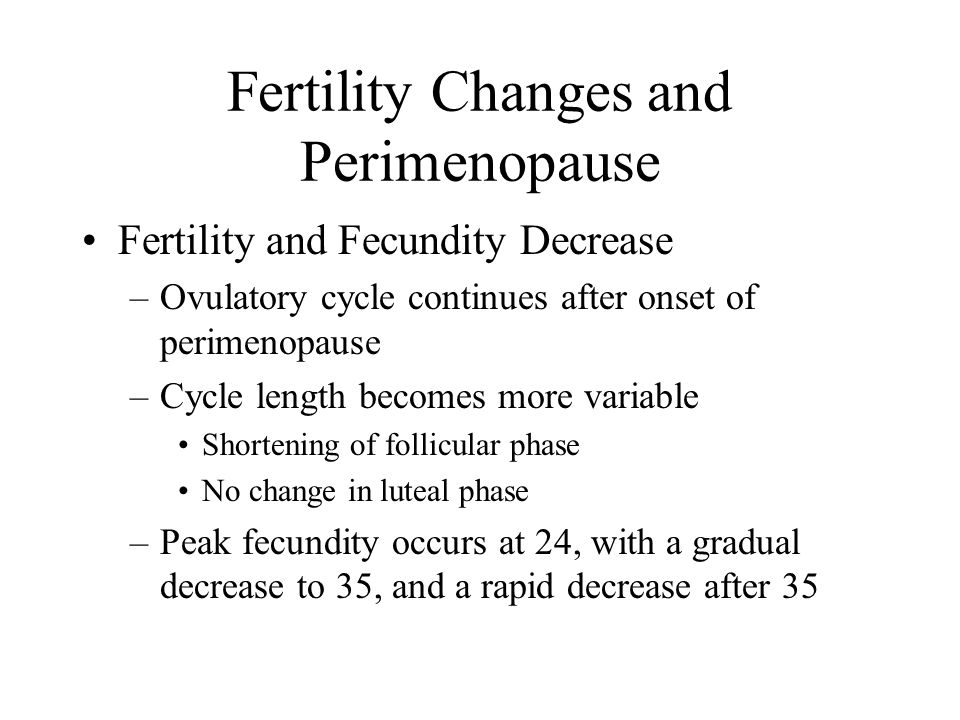 Fertility Changes and Perimenopause