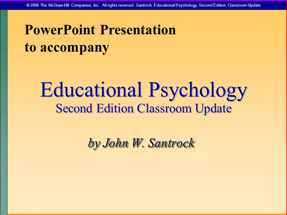 Educational Psychology Second Edition Classroom Update