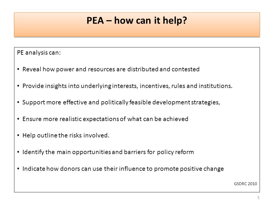PEA – how can it help PE analysis can: