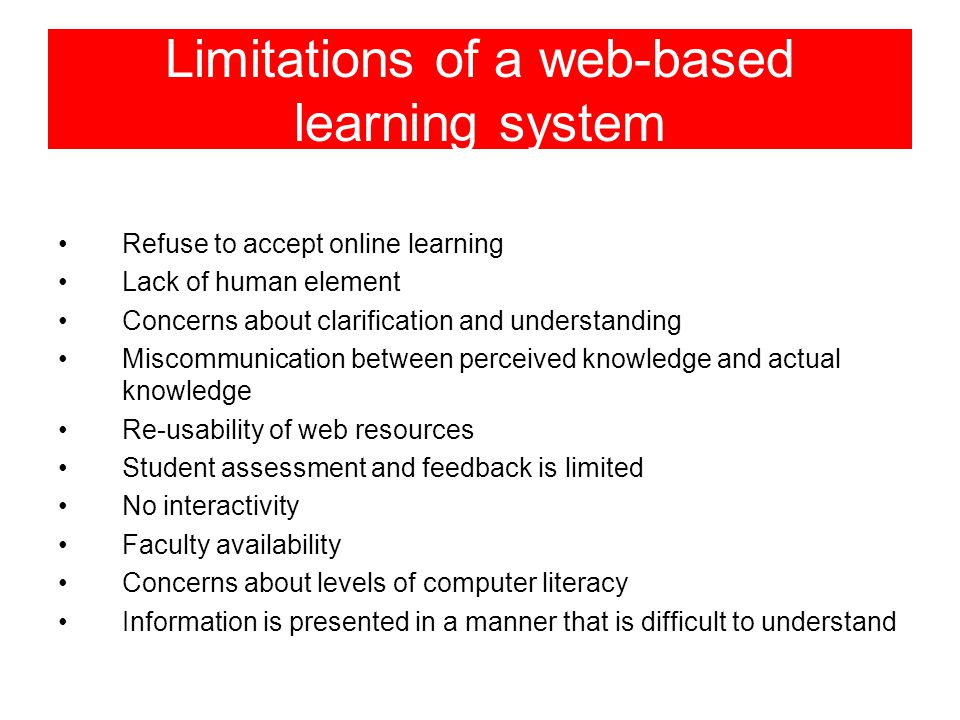 Limitations of a web-based learning system