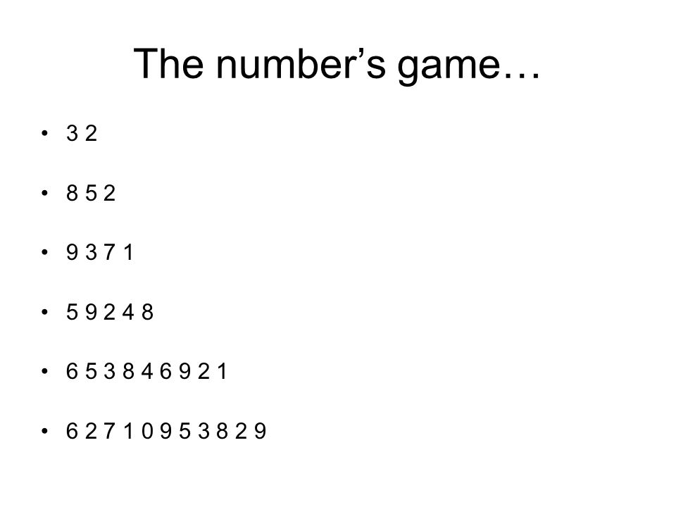 The number's game…