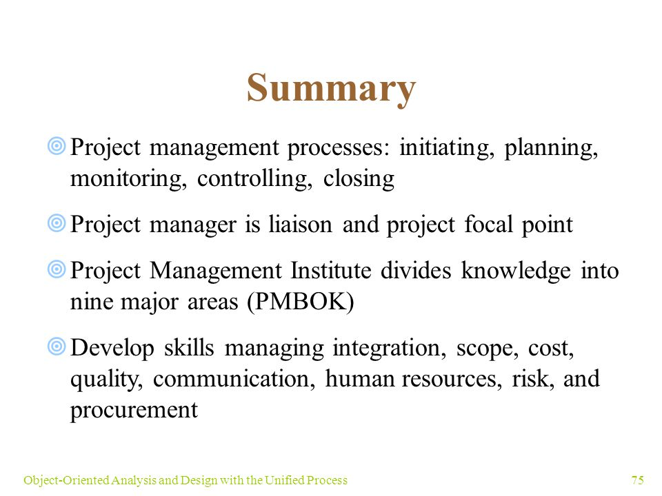 summery of project management 1 project managementpolicy the organisation provides project management processes to ensure: outcomes or deliverables.