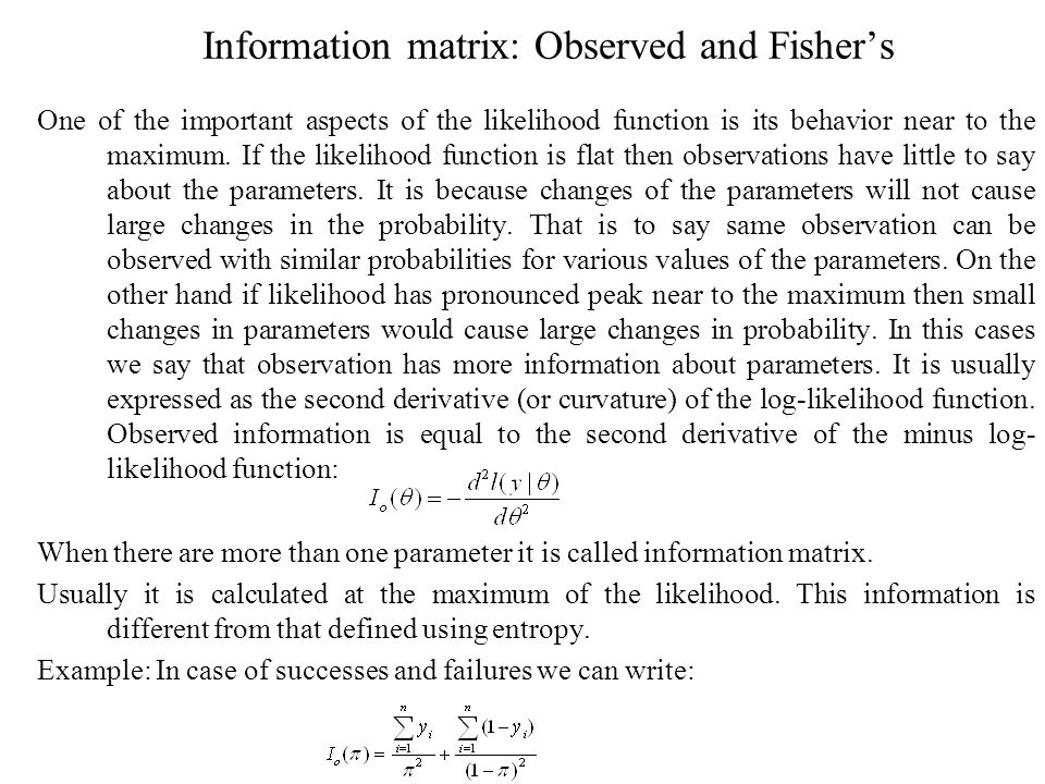 Information matrix: Observed and Fisher's
