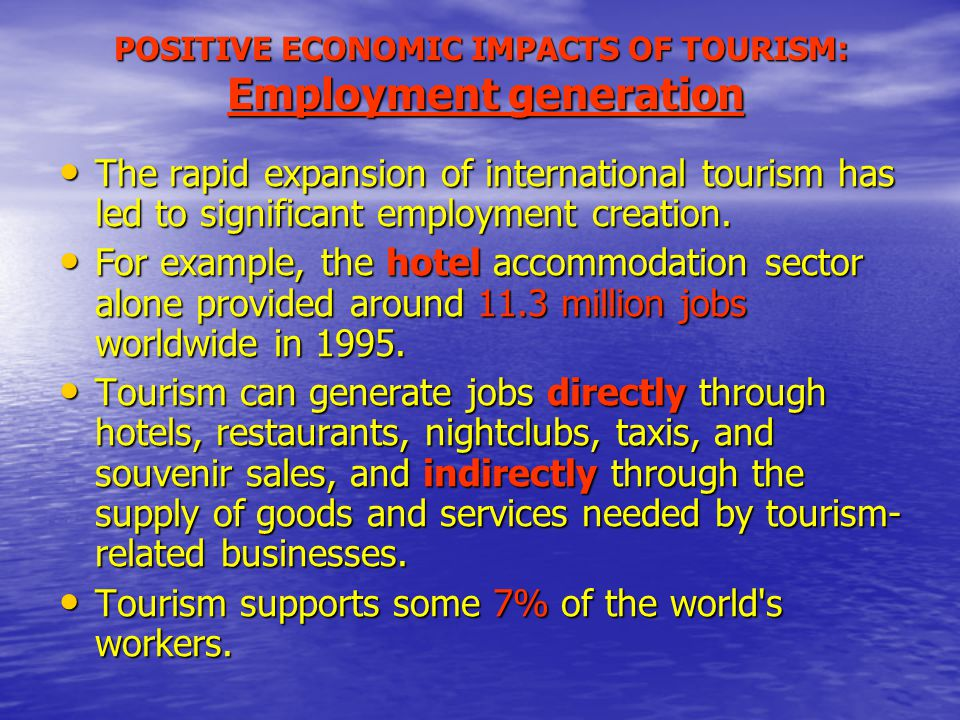 tourism s significant impact on the economic Overview of the tourism industry tourism is one of the most important industries  for developing economies, and nicaragua is no exception the tourism industry.