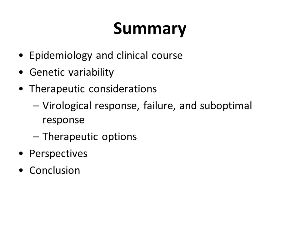 Summary Epidemiology and clinical course Genetic variability