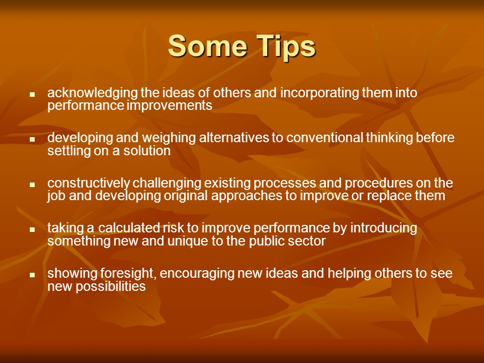 Some Tips acknowledging the ideas of others and incorporating them into performance improvements.