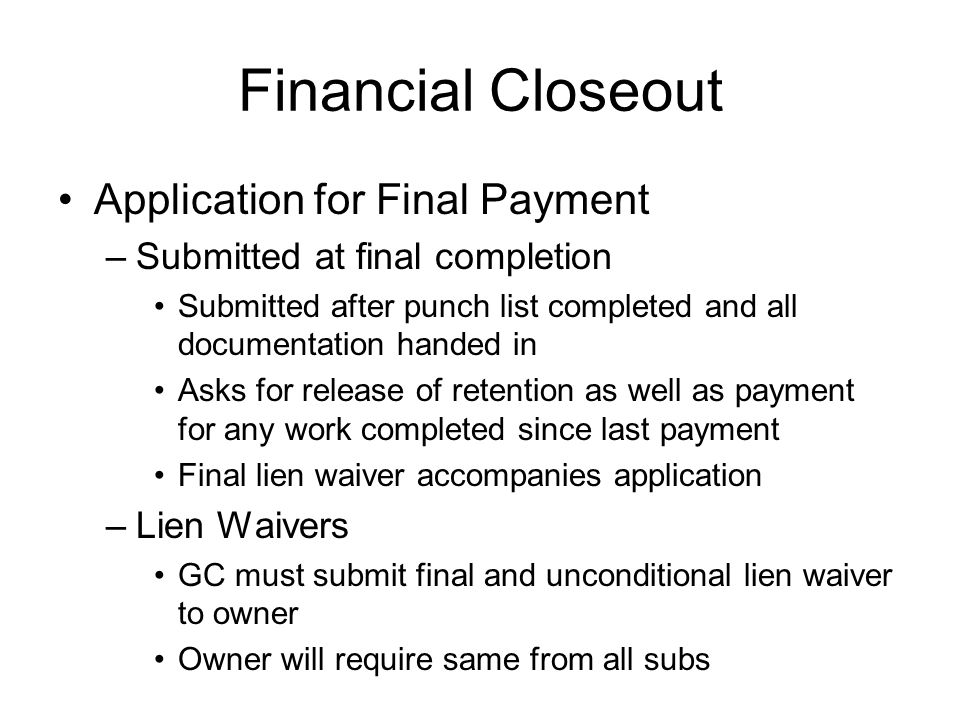 Financial Closeout Application for Final Payment