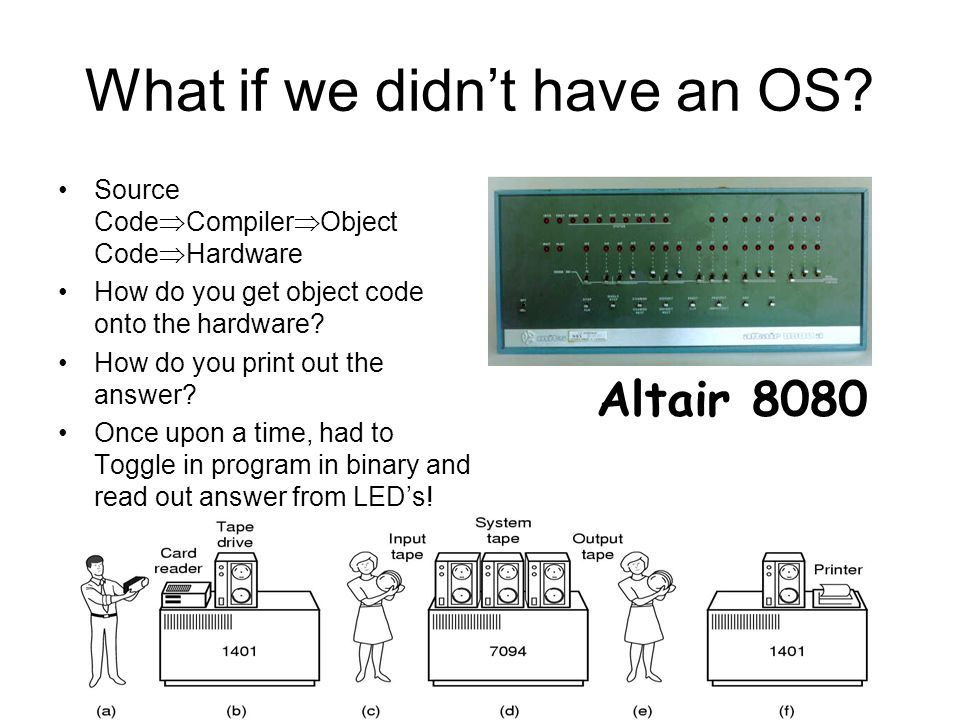 What if we didn't have an OS