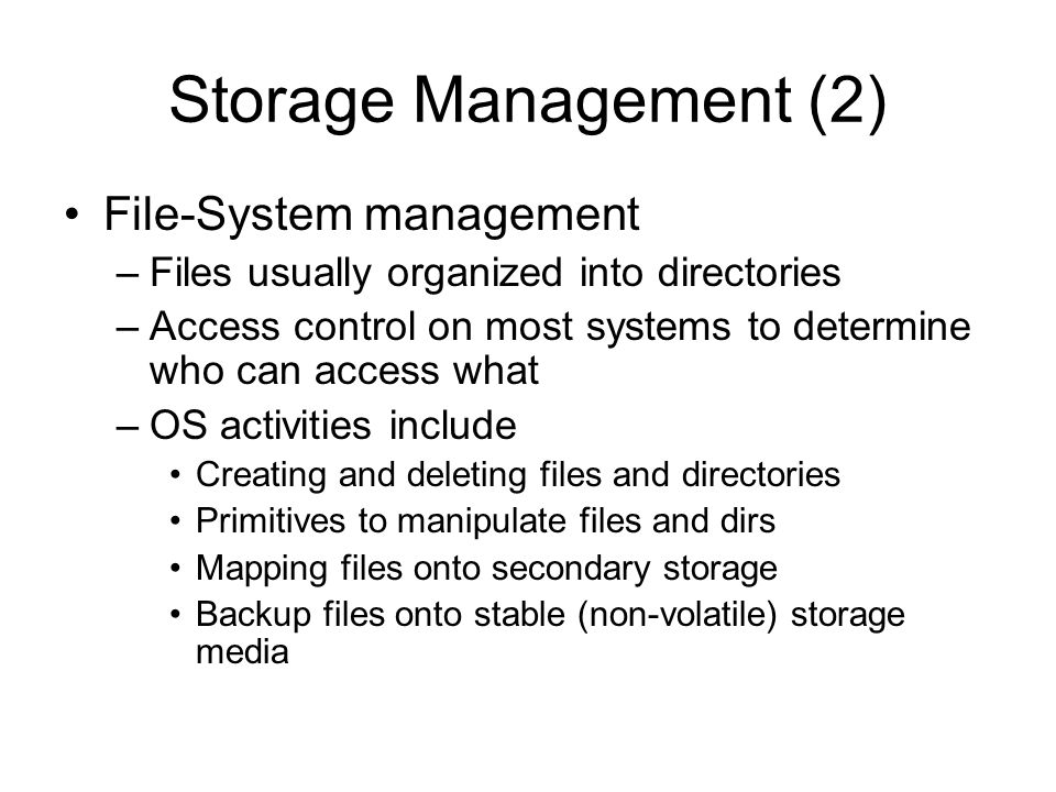 Storage Management (2) File-System management