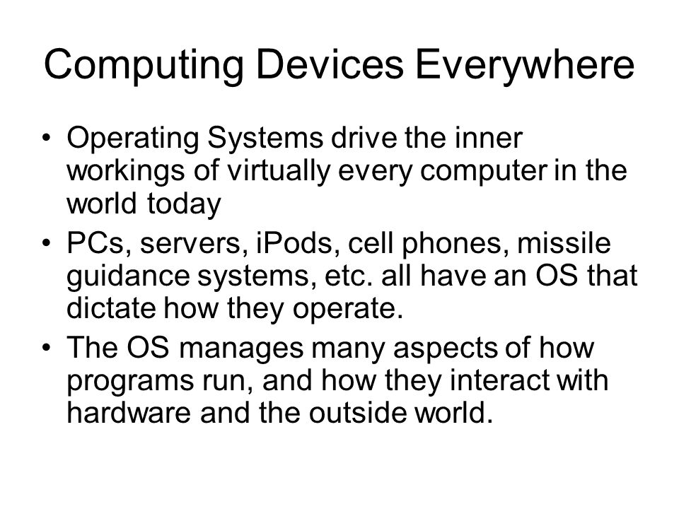 Computing Devices Everywhere