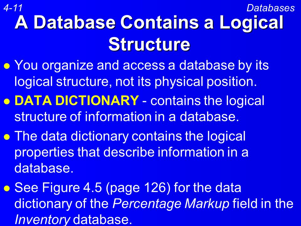 A Database Contains a Logical Structure