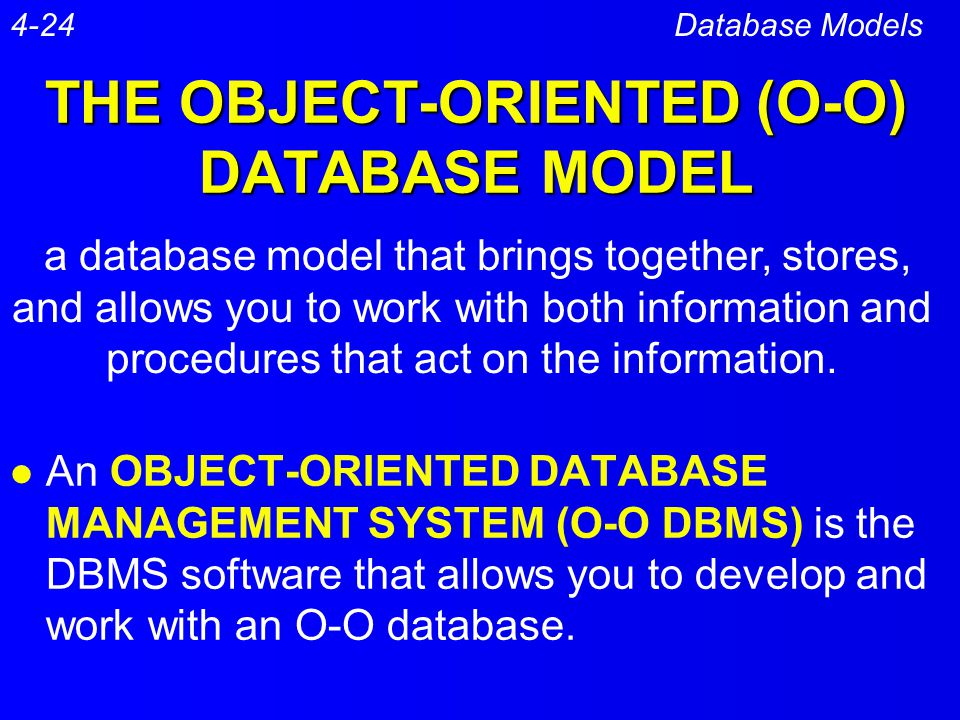 THE OBJECT-ORIENTED (O-O) DATABASE MODEL