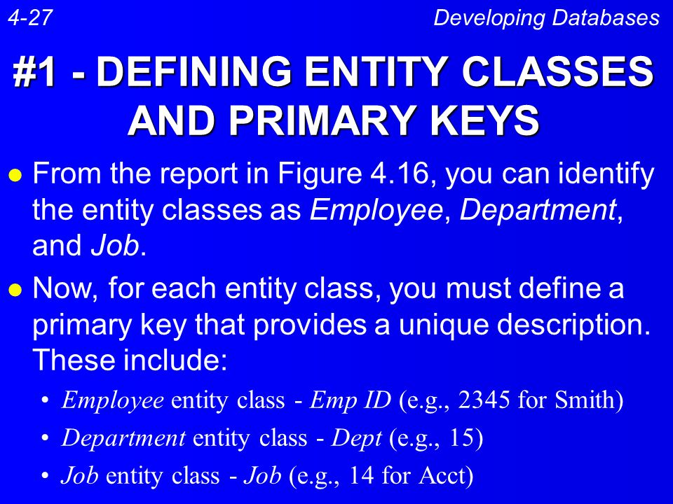 #1 - DEFINING ENTITY CLASSES AND PRIMARY KEYS